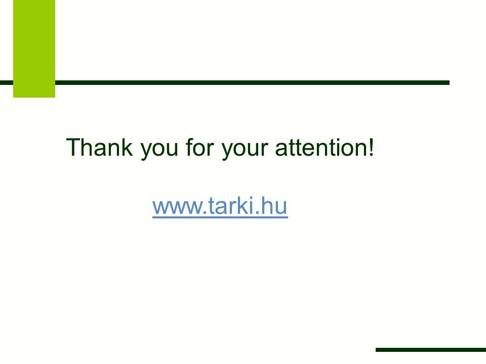 Thank you for your attention! www.tarki.hu