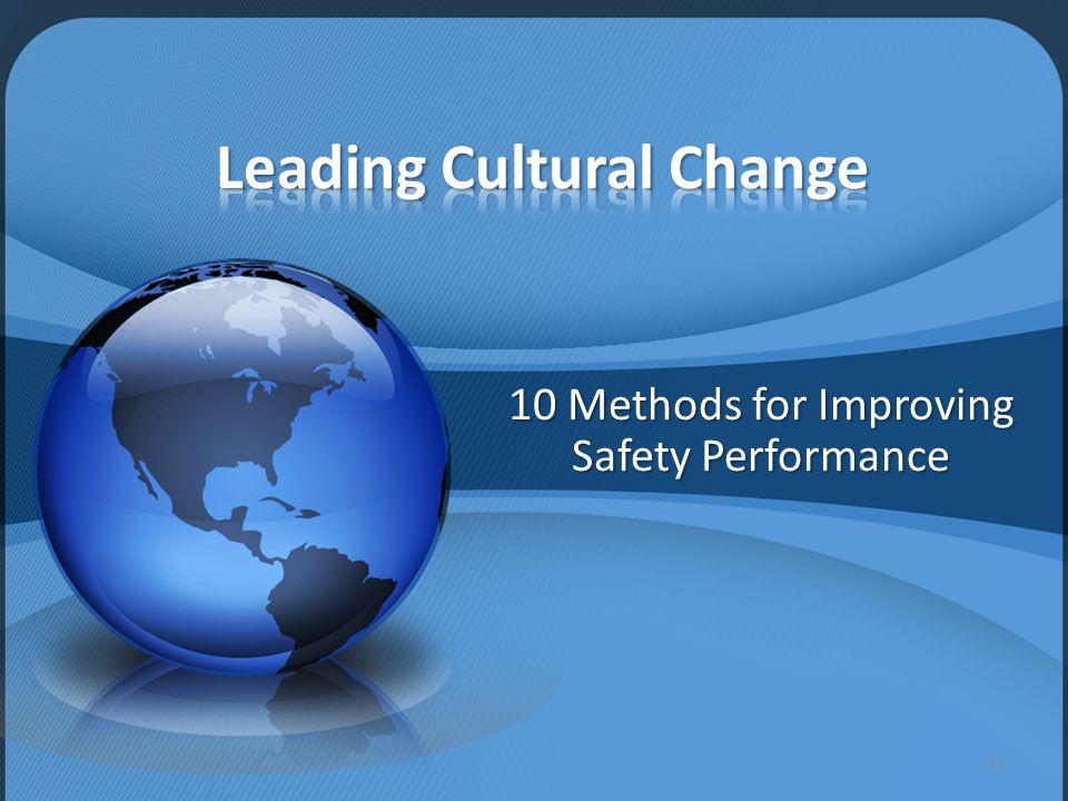 10 Methods for Improving Safety Performance 37