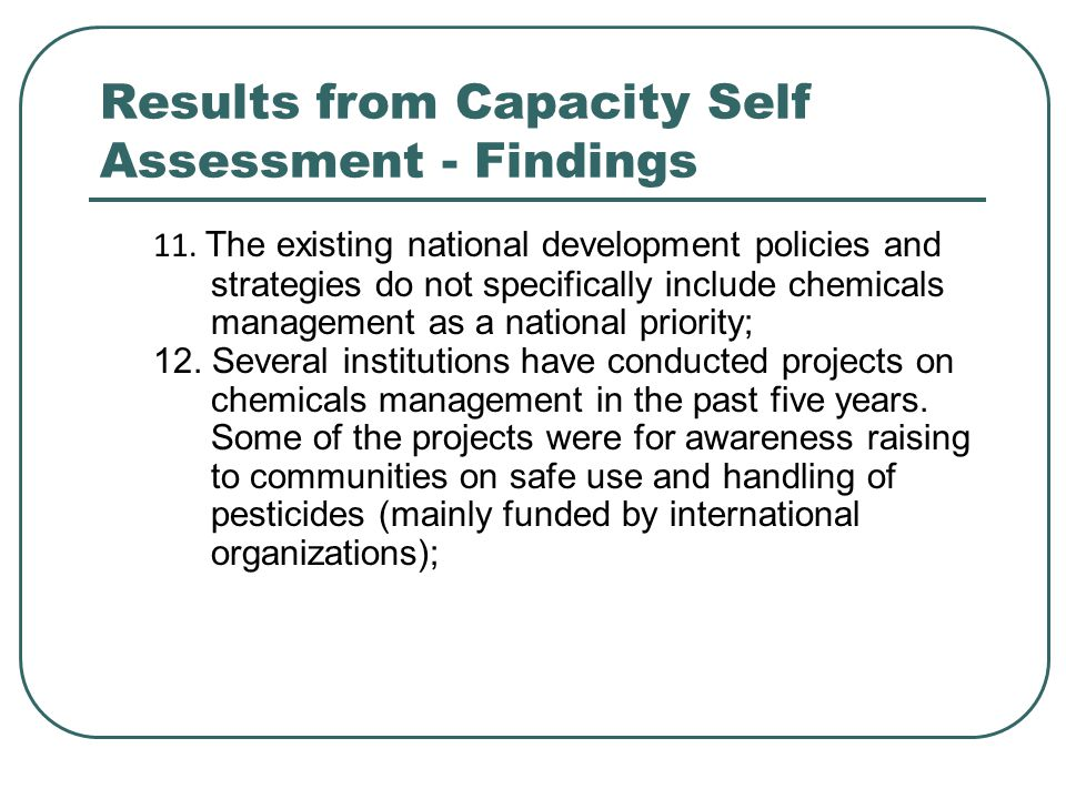 Results from Capacity Self Assessment - Findings 11.
