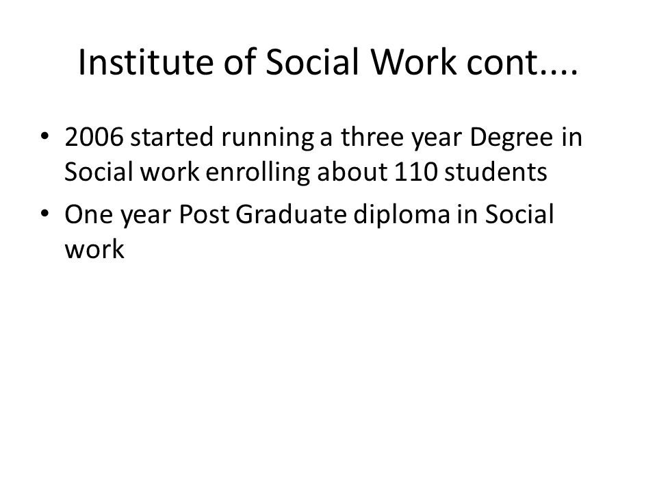 Institute of Social Work cont....