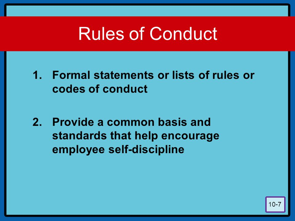 10-8 Confronting Disciplinary Situations Infractions or rules regarding time schedules, procedures, safety, etc.