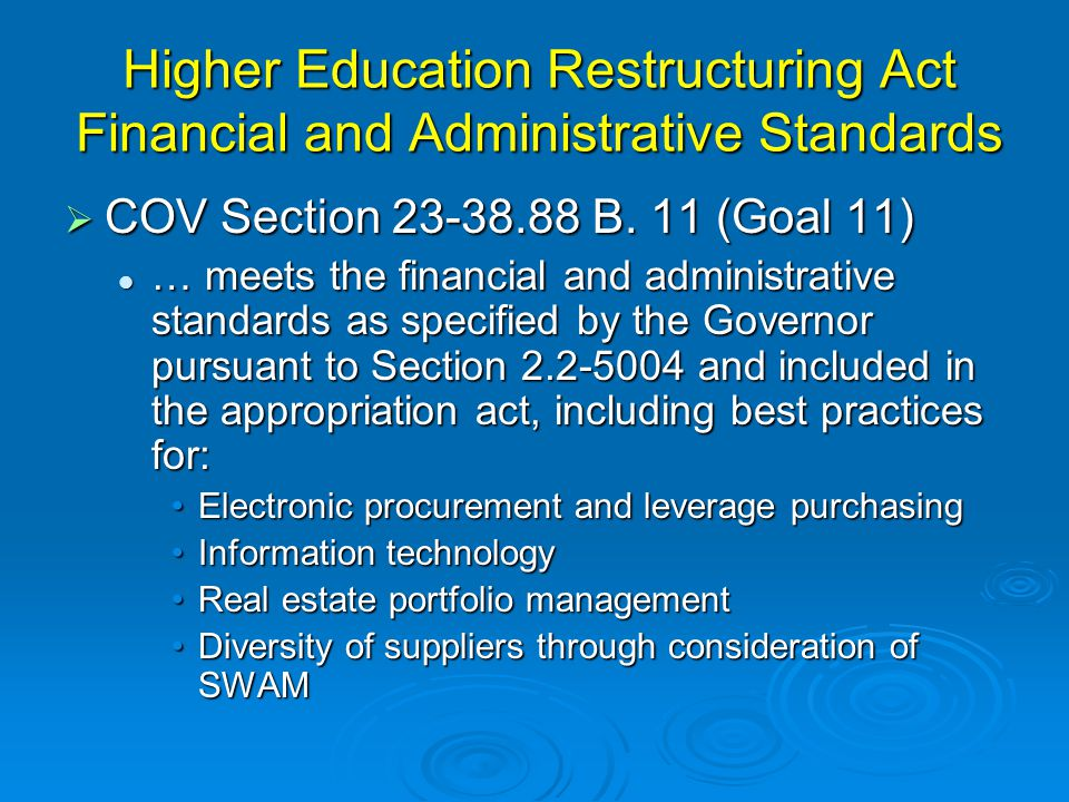 Higher Education Restructuring Act Financial and Administrative Standards  COV Section 23-38.88 B.