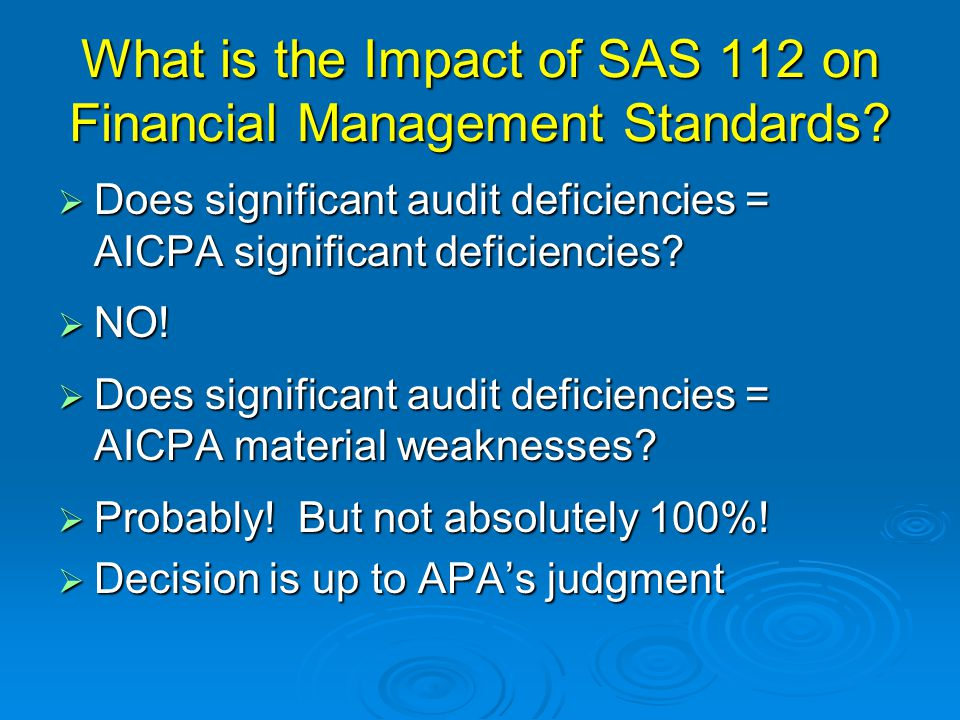 What is the Impact of SAS 112 on Financial Management Standards.