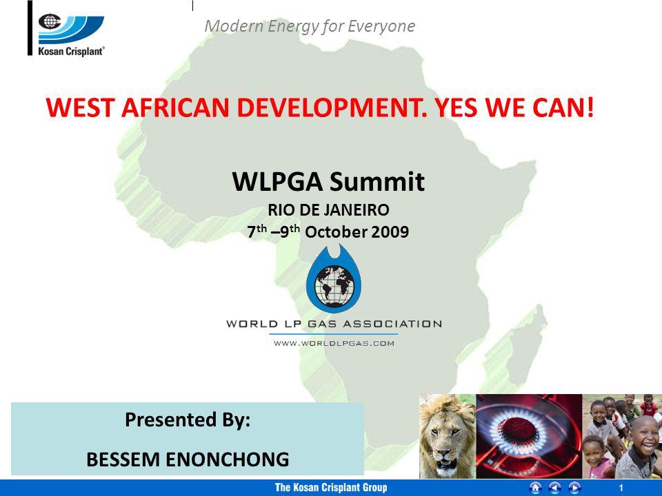 1 WLPGA Summit RIO DE JANEIRO 7 th –9 th October 2009 WEST AFRICAN DEVELOPMENT.