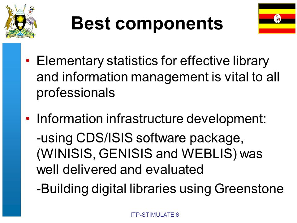 ITP-STIMULATE 6 Best components Elementary statistics for effective library and information management is vital to all professionals Information infra