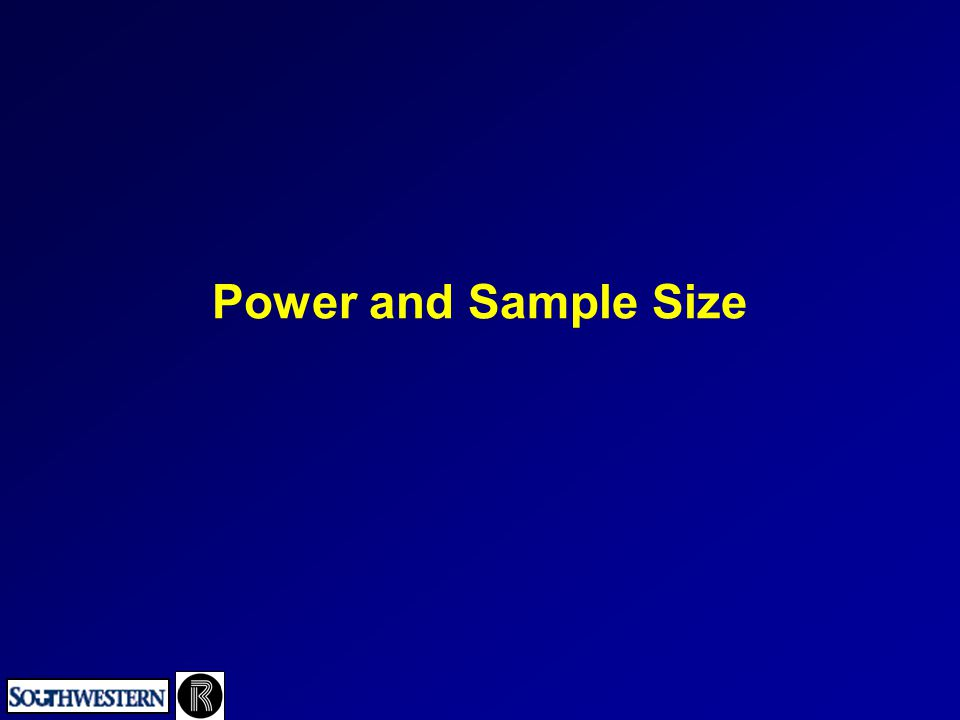 Power and Sample Size