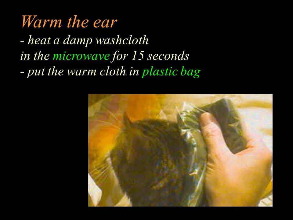 Warm the ear!
