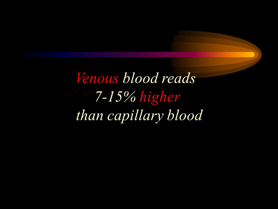How do the readings differ if the sample is capillary blood or venous blood