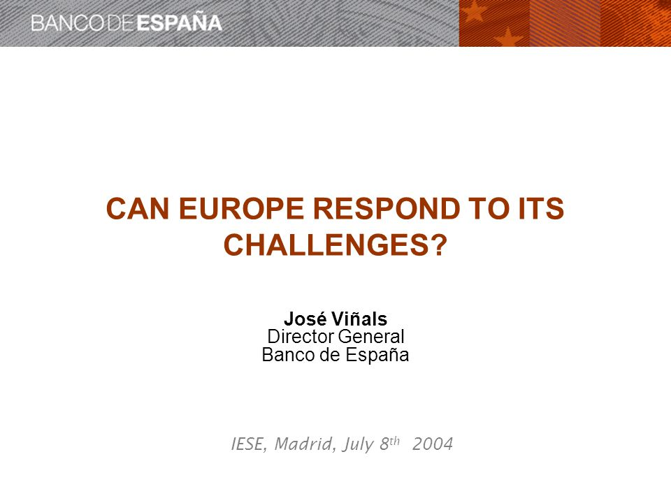 CAN EUROPE RESPOND TO ITS CHALLENGES.