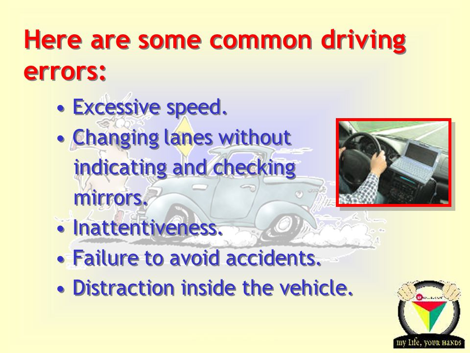 Transportation Tuesday Here are some common driving errors: Excessive speed.
