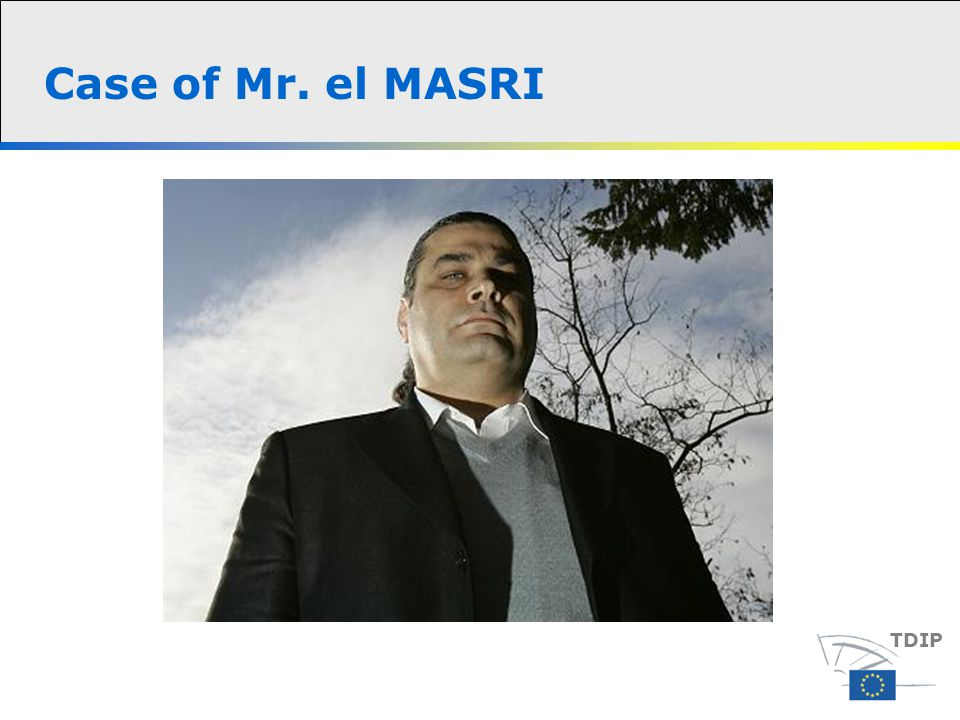Case of Mr. el MASRI TDIP
