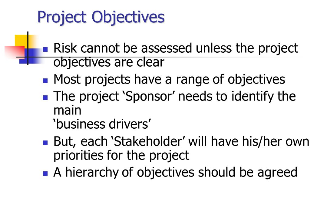 Objectives Hierarchy Business Objectives must be part of the objectives hierarchy Key Objective Prime Objective or Reason Sub- Objective