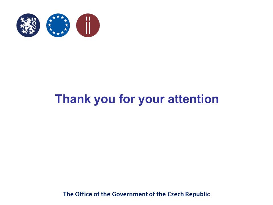The Office of the Government of the Czech Republic Thank you for your attention