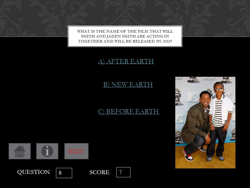 WHAT IS THE NAME OF THE FILM THAT WILL SMITH AND JADEN SMITH ARE ACTING IN TOGETHER AND WILL BE RELEASED IN 2013? A) AFTER EARTH B) NEW EARTH C) BEFOR