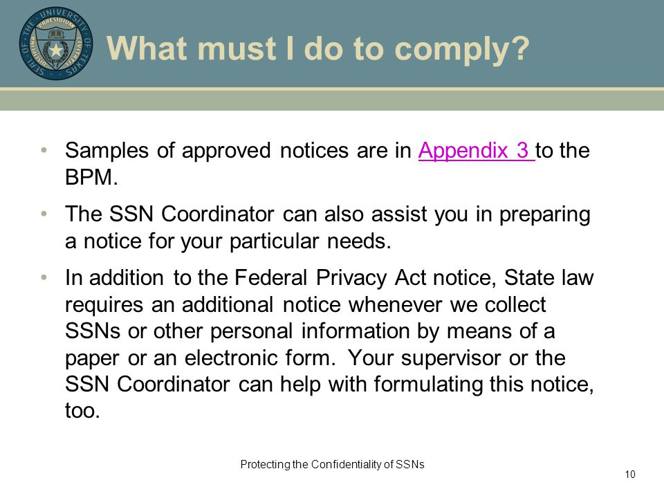 Protecting the Confidentiality of SSNs 10 What must I do to comply.