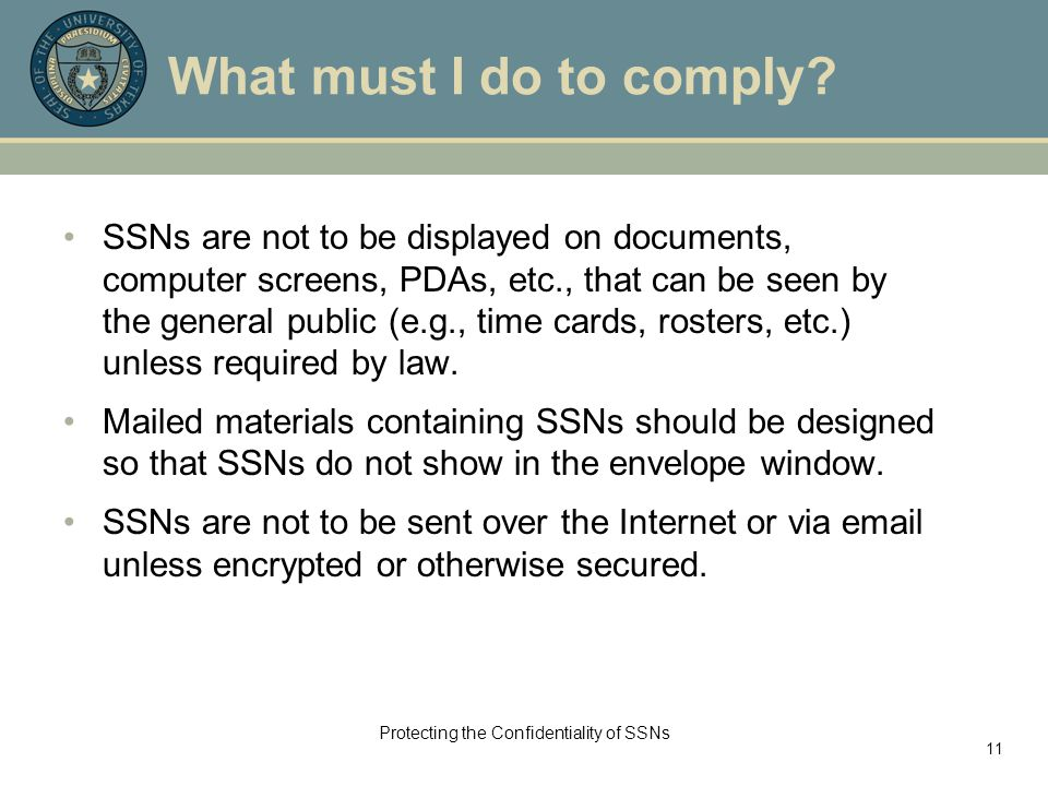 Protecting the Confidentiality of SSNs 11 What must I do to comply.