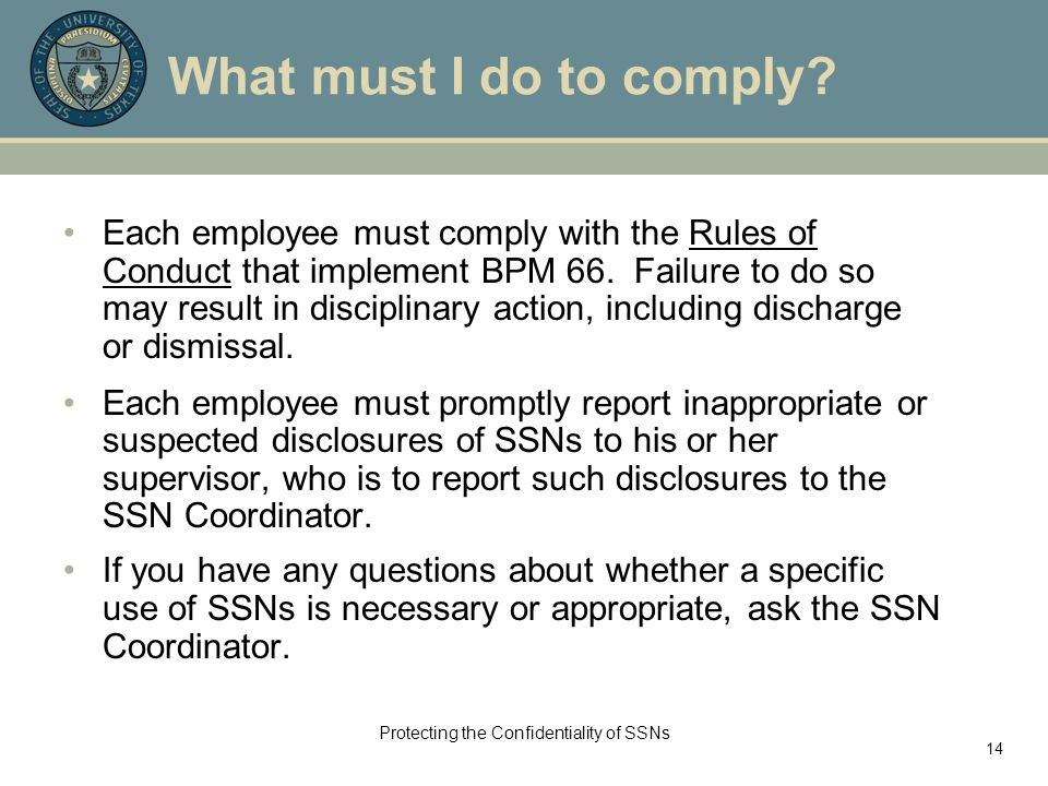 Protecting the Confidentiality of SSNs 14 What must I do to comply.
