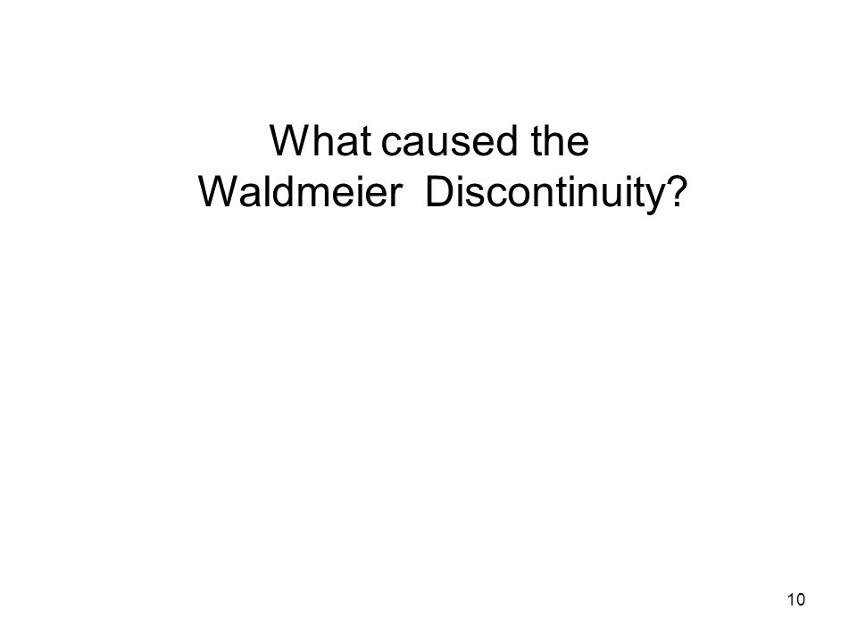 10 What caused the Waldmeier Discontinuity