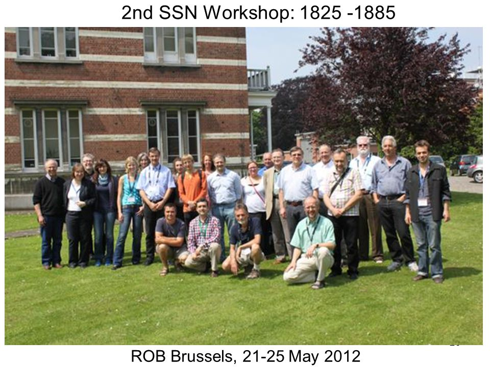 25 2nd SSN Workshop: 1825 -1885 ROB Brussels, 21-25 May 2012