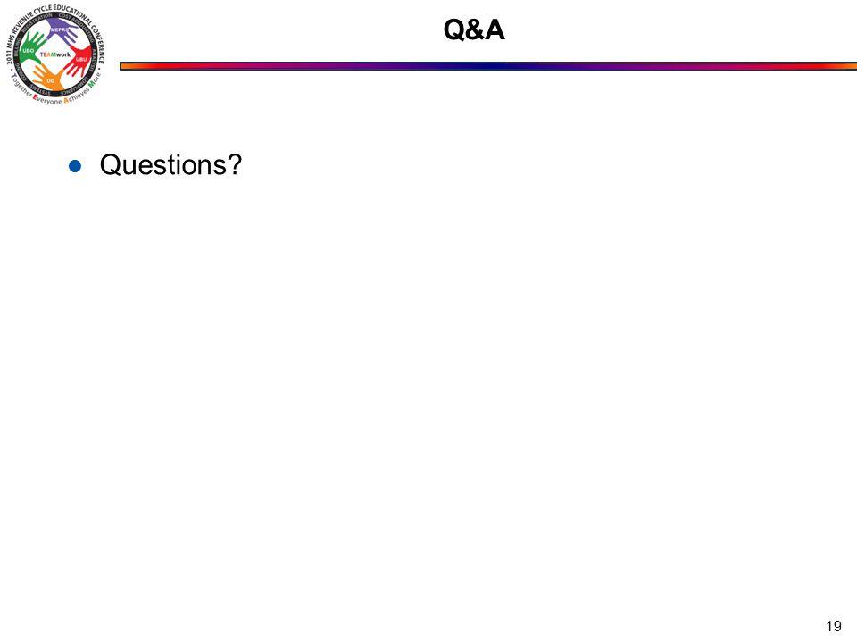 Q&A Questions? 19