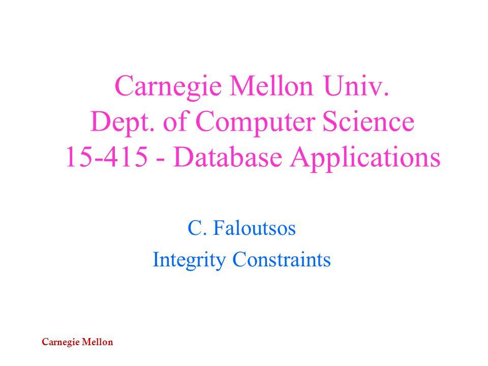 Carnegie Mellon 15-415 - C. Faloutsos32 FDs - Armstrong's axioms Prove Pseudo-transitivity: