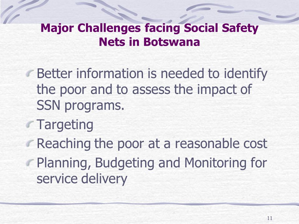 11 Better information is needed to identify the poor and to assess the impact of SSN programs.