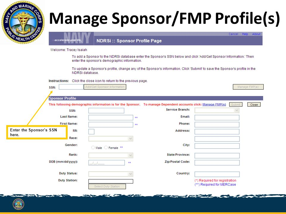 Manage Sponsor/FMP Profile(s) Enter the Sponsor's SSN here.
