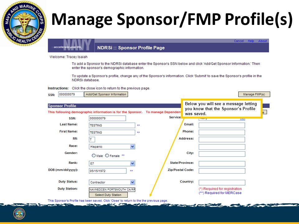 Manage Sponsor/FMP Profile(s) Below you will see a message letting you know that the Sponsor's Profile was saved.