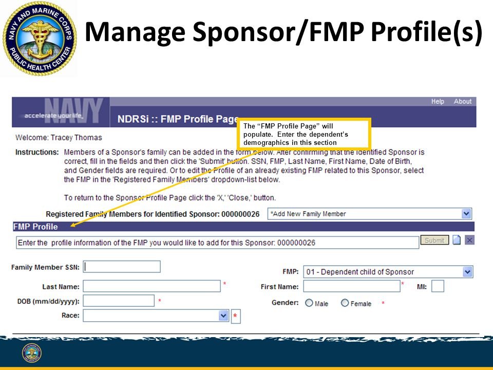 Manage Sponsor/FMP Profile(s) The FMP Profile Page will populate.