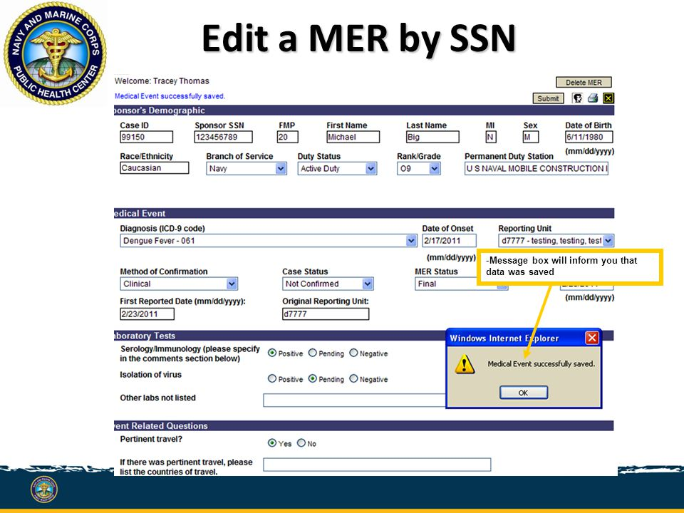 -Message box will inform you that data was saved Edit a MER by SSN