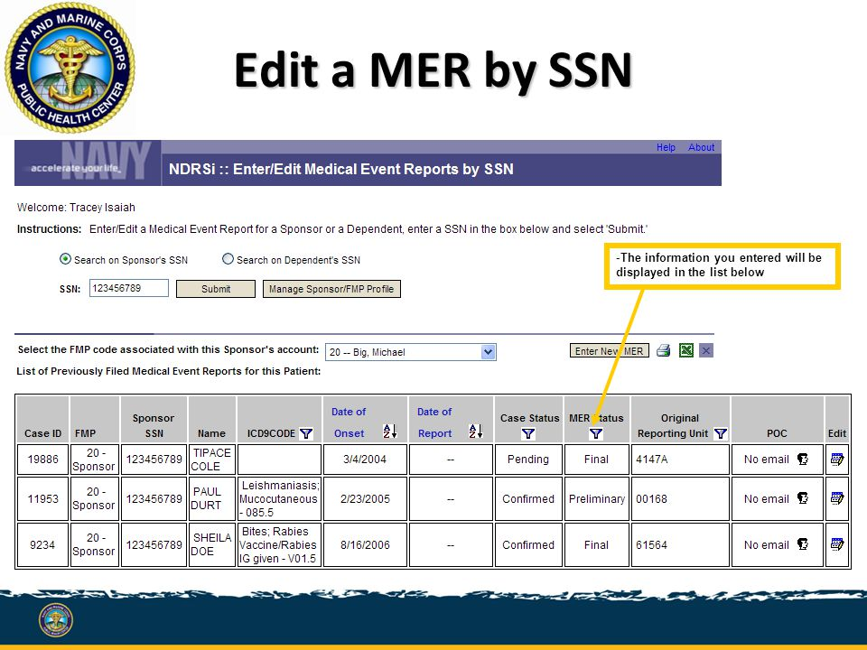 Edit a MER by SSN -The information you entered will be displayed in the list below