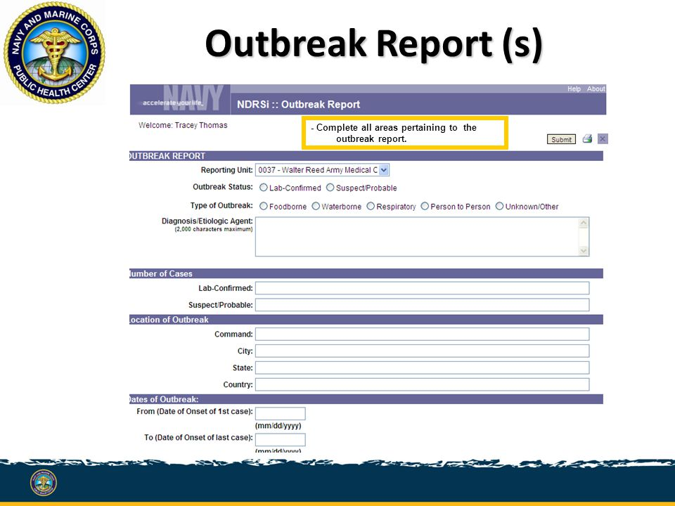 Outbreak Report (s) - Complete all areas pertaining to the outbreak report.