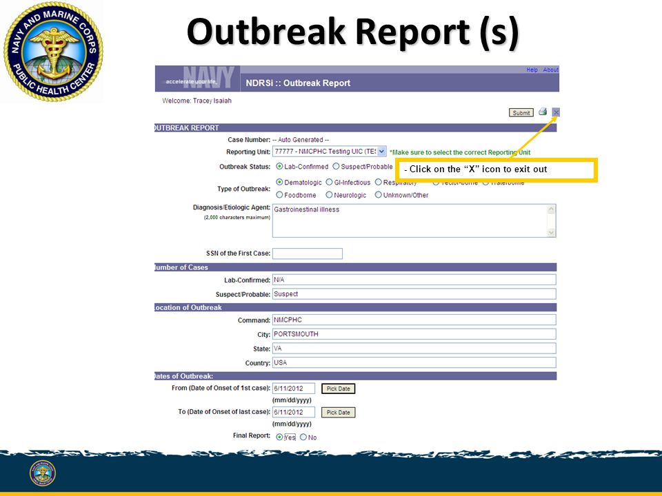 Outbreak Report (s) - Click on the X icon to exit out