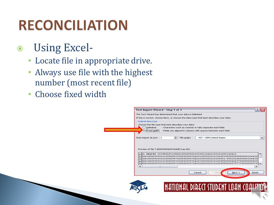  Using Excel- Locate file in appropriate drive.