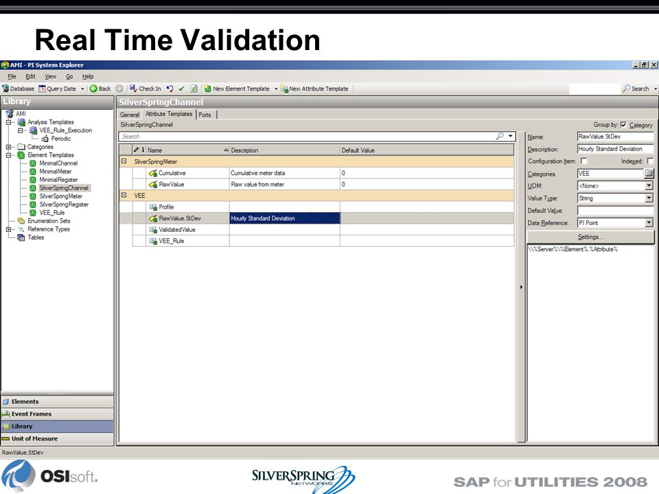 Real Time Validation