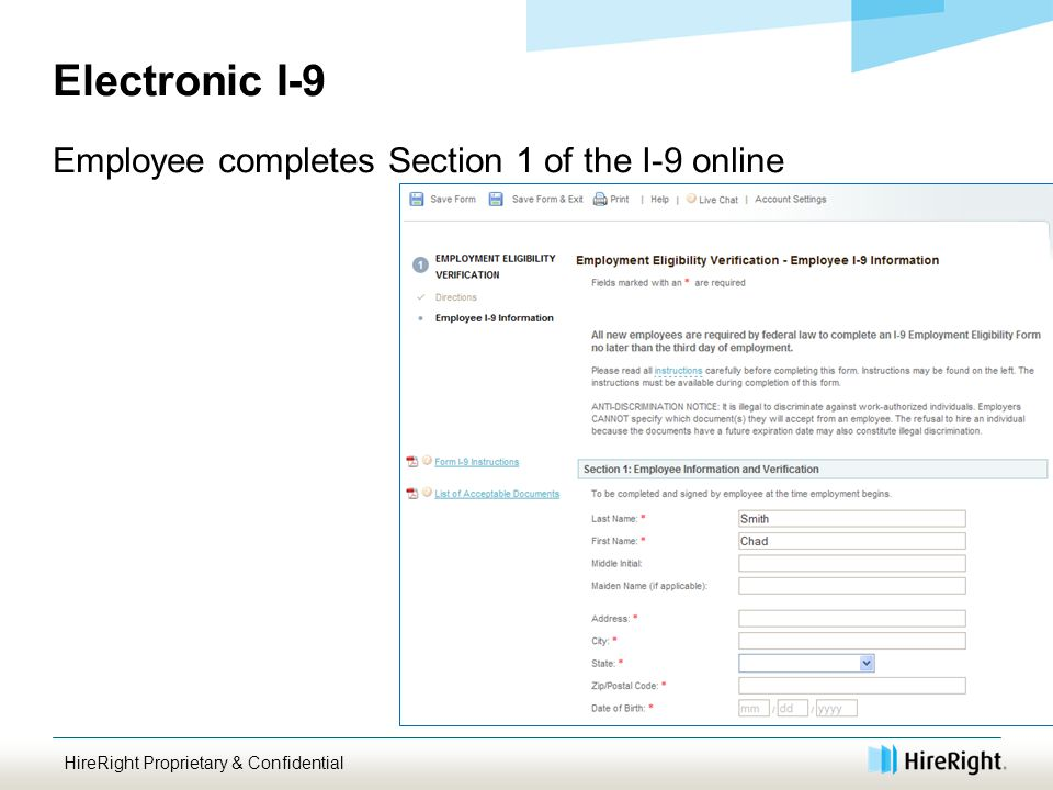 Electronic I-9 Employee completes Section 1 of the I-9 online HireRight Proprietary & Confidential