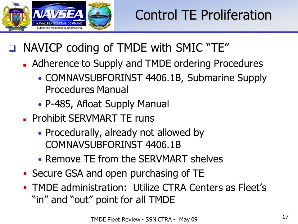 """TMDE Fleet Review - SSN CTRA - May 09 17 Control TE Proliferation  NAVICP coding of TMDE with SMIC """"TE"""" Adherence to Supply and TMDE ordering Procedu"""