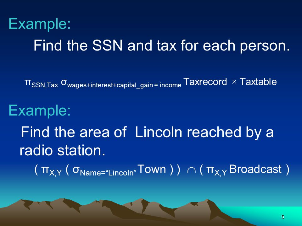5 Example: Find the SSN and tax for each person.