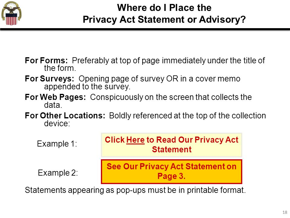 18 Where do I Place the Privacy Act Statement or Advisory.