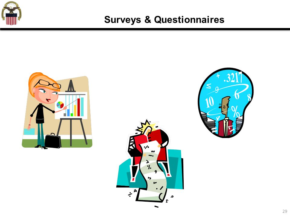 29 Surveys & Questionnaires
