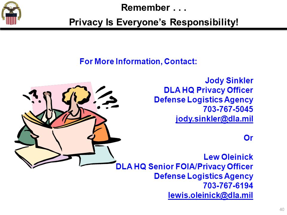40 Remember...Privacy Is Everyone's Responsibility.