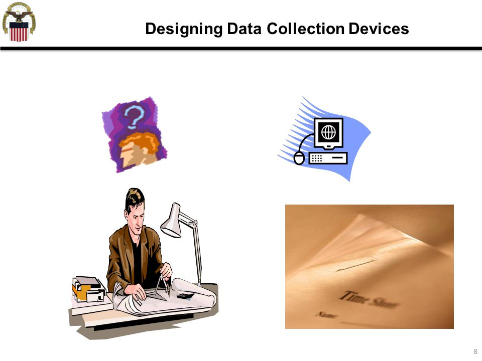 8 Designing Data Collection Devices