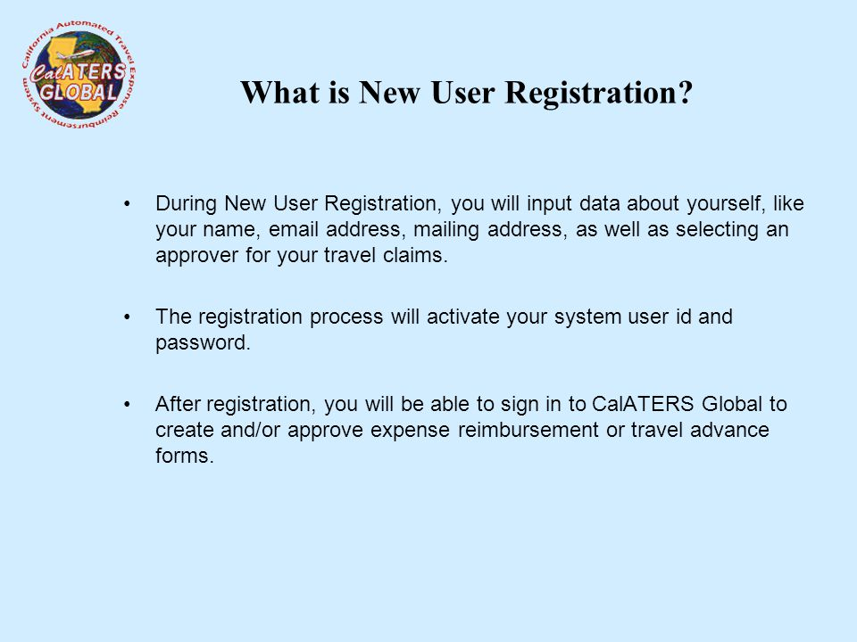 What is New User Registration.
