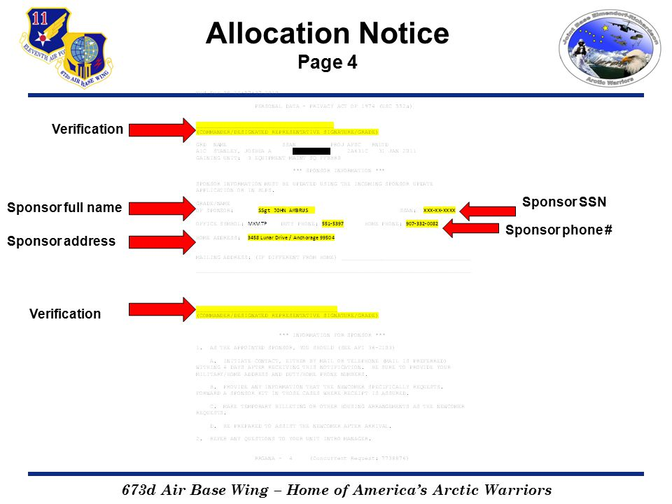 673d Air Base Wing – Home of America's Arctic Warriors Allocation Notice Page 4 Verification Sponsor full name Sponsor SSN Sponsor phone # Sponsor address