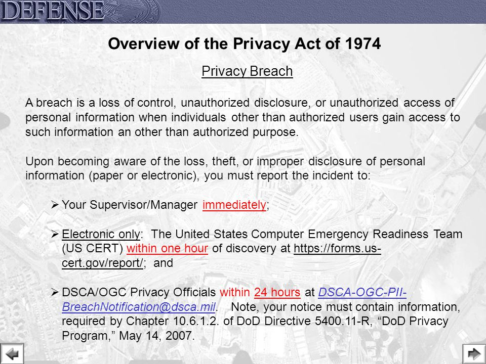 29 Privacy Breach A breach is a loss of control, unauthorized disclosure, or unauthorized access of personal information when individuals other than a