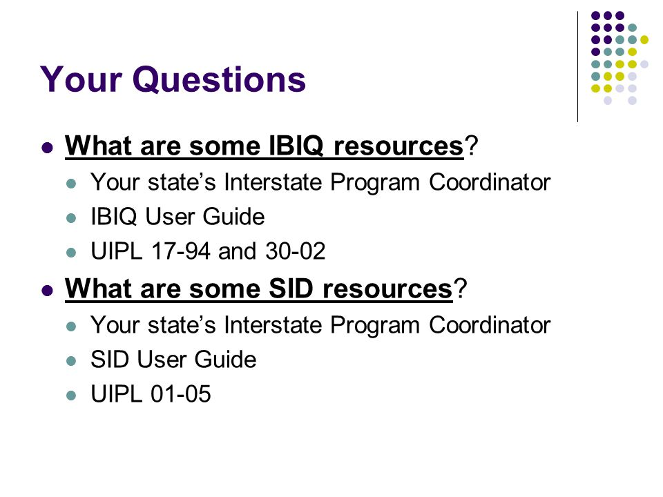Your Questions What are some IBIQ resources.