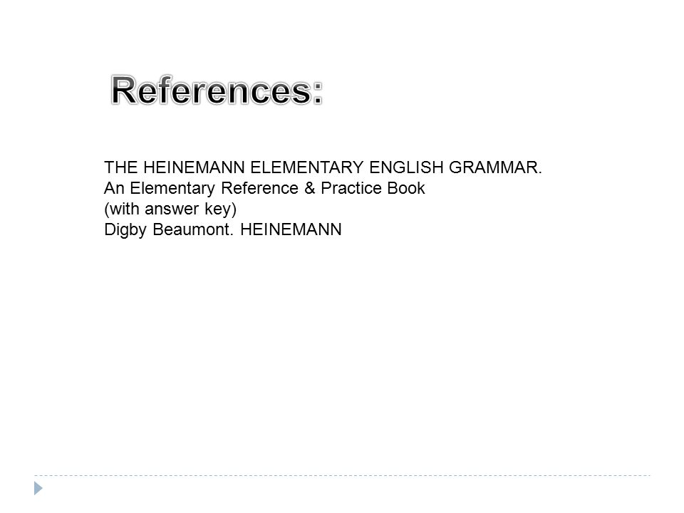 THE HEINEMANN ELEMENTARY ENGLISH GRAMMAR.