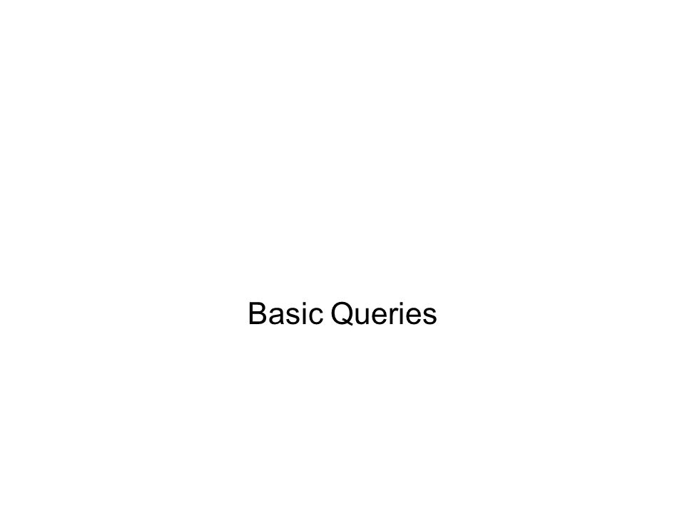 Basic Queries