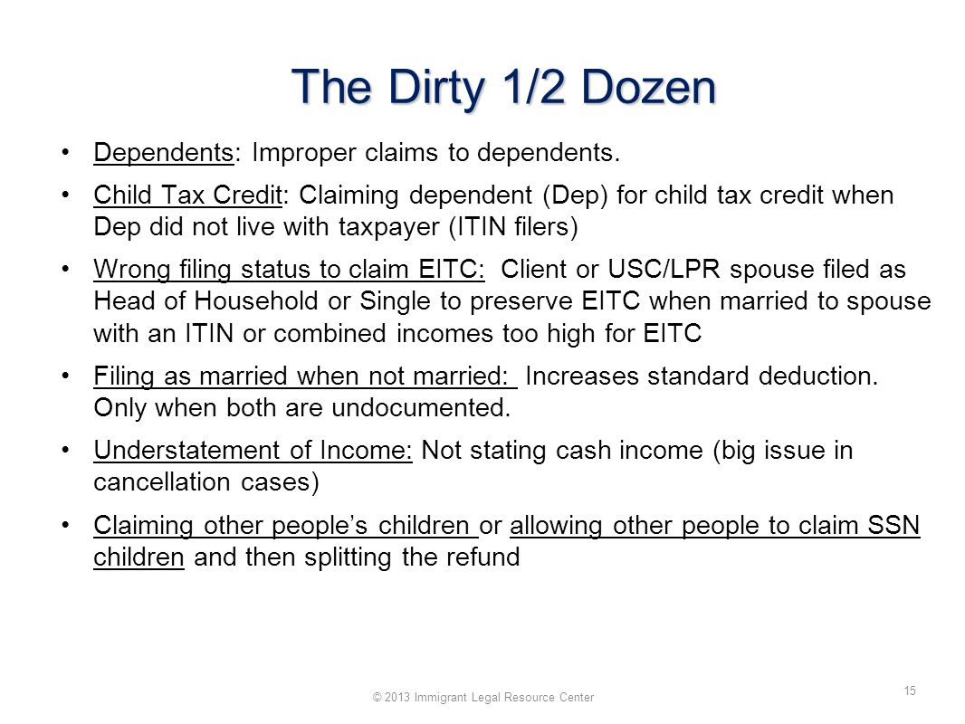 The Dirty 1/2 Dozen Dependents: Improper claims to dependents.