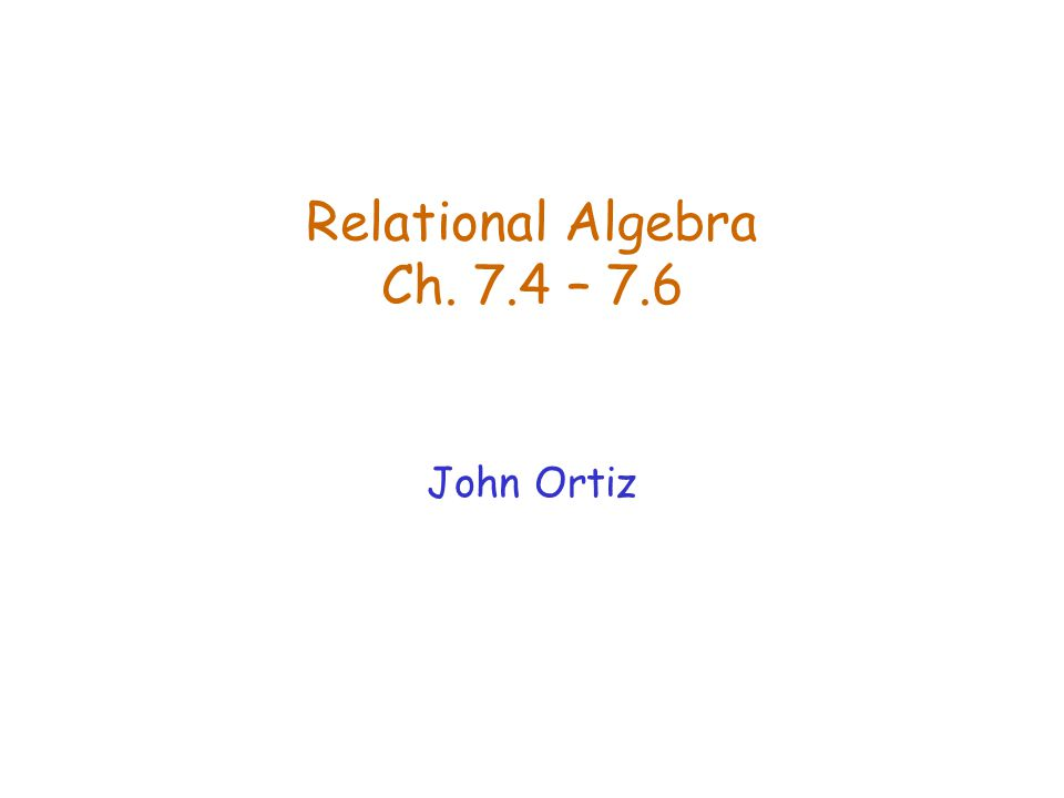 Lecture 4Relational Algebra12 Examples of Set Operations TAs RAs TAs  RAs TAs  RAs TAs  RAs